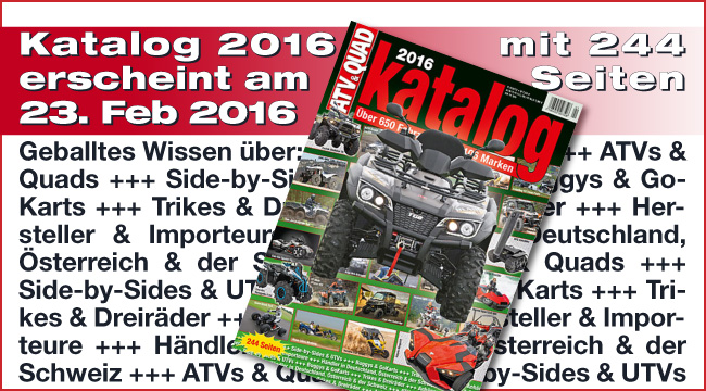 ATV&QUAD Katalog 2016: erscheint am 23. Februar 2016